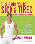 This Is Why You're Sick and Tired: (A...
