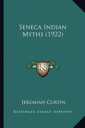 Seneca Indian Myths (1922)