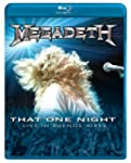 Megadeth - That One Night - Live In B...