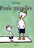 echange, troc Emile Jadoul - Poule mouillée