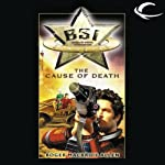The Cause of Death: BSI Starside, Book 1 (       UNABRIDGED) by Roger MacBride Allen Narrated by Michael Kramer