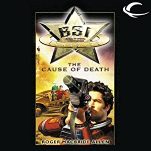 The Cause of Death: BSI Starside, Book 1 | [Roger MacBride Allen]
