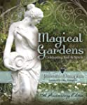 Magical Gardens: Cultivating Soil & S...