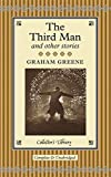 The Third Man and Other Stories (Collectors Library)