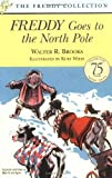 Freddy Goes to the North Pole (Freddy Books) (0142302066) by Brooks, Walter R.