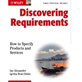 Discovering Requirements: How to Specify Products and Servicesby Ian Alexander