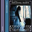 Faery Tales and Nightmares Audiobook by Melissa Marr Narrated by Mia Barron, Kaleo Griffith