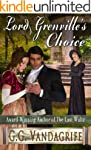 Lord Grenville's Choice (The Grenvill...