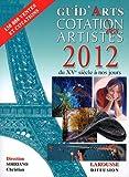 echange, troc Christian Sorriano, Collectif - Dictionnaire cotation des artistes 2012