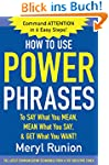 How to Use Power Phrases to Say What...