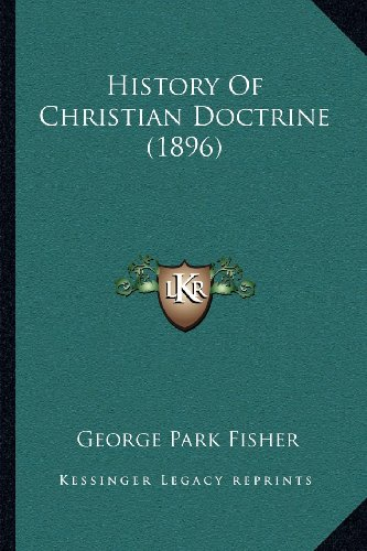 History of Christian Doctrine (1896)