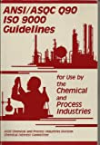 img - for Ansi/Asqc Q90/Iso 9000: Guidelines for Use by the Chemical and Process Industries book / textbook / text book