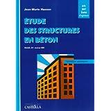 Etude des structures en béton ( BAEL 91 révisé 99 ) : BTS, DUT, écoles d'ingénieurs, génie civil : formation autonome...