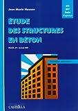 echange, troc Jean-Marie Husson - Etude des structures en béton ( BAEL 91 révisé 99 ) : BTS, DUT, écoles d'ingénieurs, génie civil : formation autonome