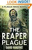 The Reaper Plague (Plague Wars Series Book 5)