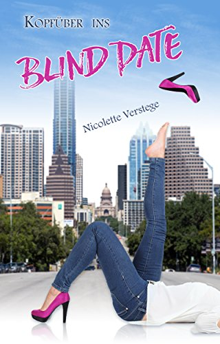 Kopfüber ins Blind Date
