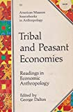 img - for Tribal and Peasant Economies: Readings in Economic Anthropology book / textbook / text book