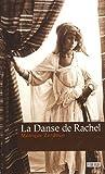 """Afficher """"La Danse de Rachel"""""""