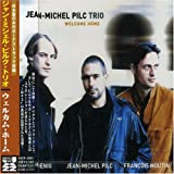 echange, troc Jean Michel Pilc - Welcome Home