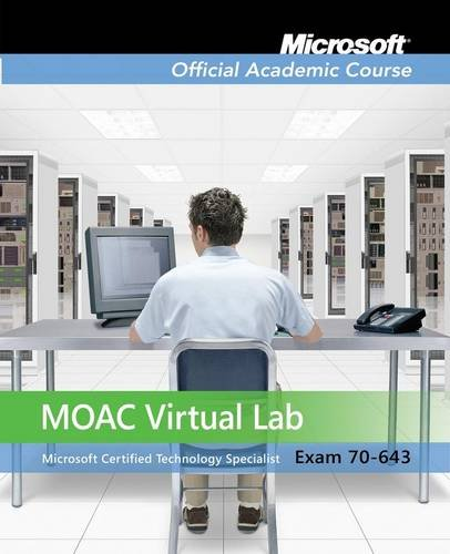 Exam 70-643: Windows Server 2008 Applications Infrastructure Configuration with Lab Manual and MOAC Labs Online Set (Mic