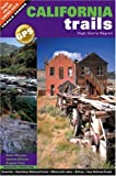 img - for California Trails High Sierra Region book / textbook / text book