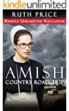 Amish Country Road Trip (Lancaster County Fires of Autumn Book 2)