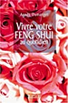 Vivre votre Feng Shui au quotidien