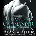 My Commander: Bewitched and Bewildered, Book 1 Audiobook by Alanea Alder Narrated by Aundrea Mitchell