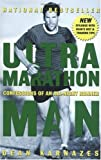 img - for by Dean Karnazes Ultramarathon Man: Confessions of an All-Night Runner (text only) [Paperback]2006 book / textbook / text book
