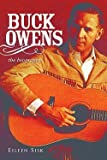img - for Eileen Sisk: Buck Owens : The Biography (Hardcover); 2010 Edition book / textbook / text book