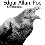 Edgar Allan Poe: Selected Tales