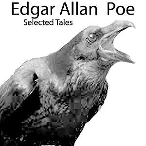 Edgar Allan Poe: Selected Tales Hörbuch