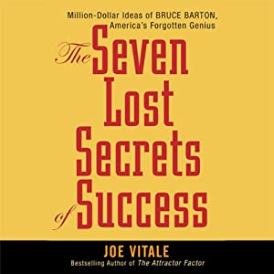 The Seven Lost Secrets of Success | [Joe Vitale]