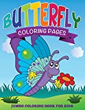 Butterfly Coloring Pages: Jumbo Coloring Book For Kids
