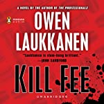 Kill Fee: Stevens and Windemere, Book 3 | Owen Laukkanen