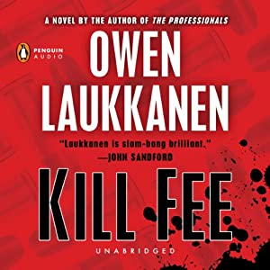 Kill Fee: Stevens and Windemere, Book 3 | [Owen Laukkanen]
