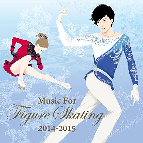 フィギュア・スケート・ミュージック 2014-2015