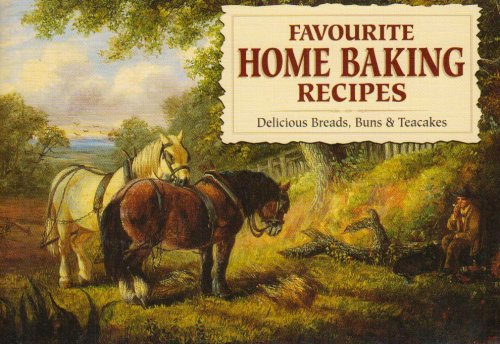 Favourite Home Baking Recipes by CAROL WILSON