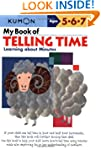 My Book of Telling Time: Learning Abo...
