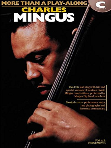 Charlie Mingus (C Edition) Bk & CD (More Than a Play Along)