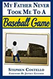 img - for My Father Never Took Me to a Baseball Game book / textbook / text book