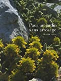 Pour un jardin sans arrosage