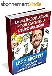 EURO MILLIONS (et LOTO) : LA METHODE...