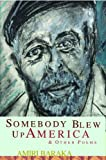 Somebody Blew Up America & Other Poems (0913441619) by Baraka, Amiri
