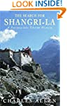 The Search for Shangri-la: A Journey...