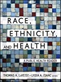 img - for [(Race, Ethnicity and Health: A Public Health Reader)] [Author: Thomas A. LaVeist] published on (November, 2012) book / textbook / text book