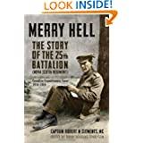 Merry Hell: The Story of the 25th Battalion (Nova Scotia Regiment), Canadian Expeditionary Force 1914-1919