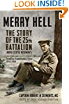 Merry Hell: The Story of the 25th Bat...