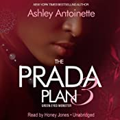 The Prada Plan 3: Green -Eyed Monster | [Ashley Antoinette]