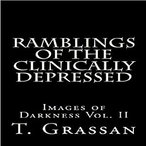 Ramblings of the Clinically Depressed Audiobook
